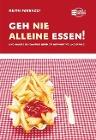 [Keith Ferrazzi, Thal Raz: Geh nie alleine essen!]