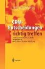 [Hans-Hermann Jung, Rainer Schnauffer: CRM-Entscheidungen richtig treffen]