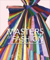 [Maria Luisa Tagariello: Masters of Fashion]