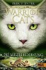 [Erin Hunter: Warrior Cats - Zeichen der Sterne, Die letzte Hoffnung]