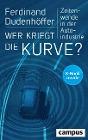 [Ferdinand Dudenhöffer: Wer kriegt die Kurve?]