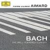 [Pierre-Laurent Aimard: Bach: Das Wohltemperierte Klavier I]