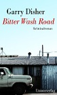[Garry Disher: Bitter Wash Road]
