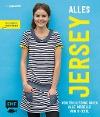[Yvonne Jahnke: Alles Jersey - Wohfühlkleidung nähen: Alle Modelle S bis XXXL]