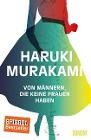 [Haruki Murakami: Von Männern, die keine Frauen haben]
