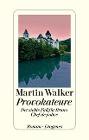 [Martin Walker: Provokateure]