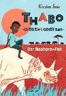 [Kirsten Boie: Thabo, Detektiv und Gentleman - Der Nashorn-Fall]
