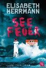 [Elisabeth Herrmann: Seefeuer]