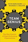 [Rich Karlgaard: Team Genius]