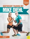 [Mike Diehl, Felix Grewe: Bodyweight Training mit Mike Diehl (Dein Fitnesscoach)]
