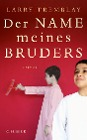 [Larry Tremblay: Der Name meines Bruders]
