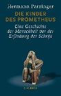 [Hermann Parzinger: Die Kinder des Prometheus]