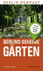 [Susanne Gatz: Berlins geheime Gärten]