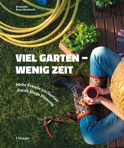 Viel Garten - wenig Zeit