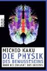 [Michio Kaku: Die Physik des Bewusstseins]