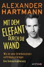 [Alexander Hartmann: Mit dem Elefant durch die Wand]