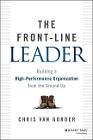 [Chris Van Gorder: Front-Line Leader]