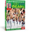 [kicker: Fussball-Weltmeisterschaft Brasil 2014]