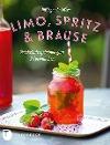 [Hildegard Möller: Limo, Spritz & Brause]