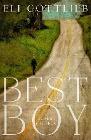 [Eli Gottlieb: Best Boy]