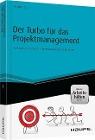 [Holger Lörz: Der Turbo für das Projektmanagement - inkl. Arbeitshilfen online]