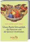 [Johann Baptist Schraudolph, die Nazarener und die Speyerer Domfresken]