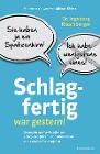 [Ingeborg Rauchberger: Schlagfertig war gestern!]