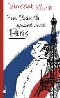 [Vincent Klink: Ein Bauch spaziert durch Paris]