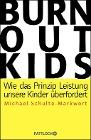 [Michael Schulte-Markwort: Burnout-Kids]