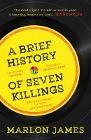 [Marlon James: A Brief History of Seven Killings]