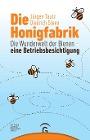 [Jürgen Tautz, Diedrich Steen: Die Honigfabrik]