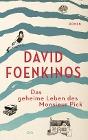 [David Foenkinos: Das geheime Leben des Monsieur Pick]