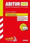 [Abiturprüfung Bayern 2017 - Mathematik inkl. Online-Prüfungstraining]