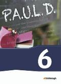 P.A.U.L. D. (Paul) 6. Schülerbuch. Gymnasien und Gesamtschulen - Neubearbeitung