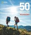 [Chris Santella: 50 einmalige Orte zum Wandern]