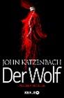 [John Katzenbach: Der Wolf]