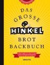 [Josef Hinkel: Das große Hinkel Brotbackbuch]