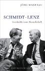 [Jörg Magenau: Schmidt - Lenz]