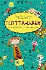 [Alice Pantermüller: Mein Lotta-Leben 09. Das reinste Katzentheater]