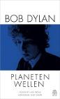 [Bob Dylan: Planetenwellen]