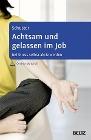 [Nadine Schuster: Achtsam und gelassen im Job]