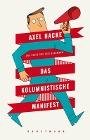 [Axel Hacke: Das kolumnistische Manifest]