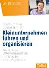 [Carsten Schmidt, Jörg Baumhauer: Kleinunternehmen führen und organisieren]