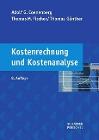 [Adolf G. Coenenberg, Thomas M. Fischer, Thomas Günther: Kostenrechnung und Kostenanalyse]