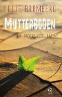 [Lotte Bromberg: Mutterboden]