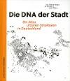 [Inga Mueller-Haagen, Jörn Simonsen, Lothar Többen: Die DNA der Stadt.]