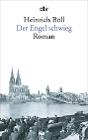 [Heinrich Böll: Der Engel schwieg]