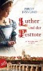 [Birgit Jasmund: Luther und der Pesttote]