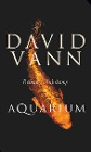 [David Vann: Aquarium]