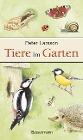 [Peter Larsson: Tiere im Garten]